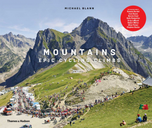 Front cover of Mountains: Epic Cycling Climbs by Michael Blann