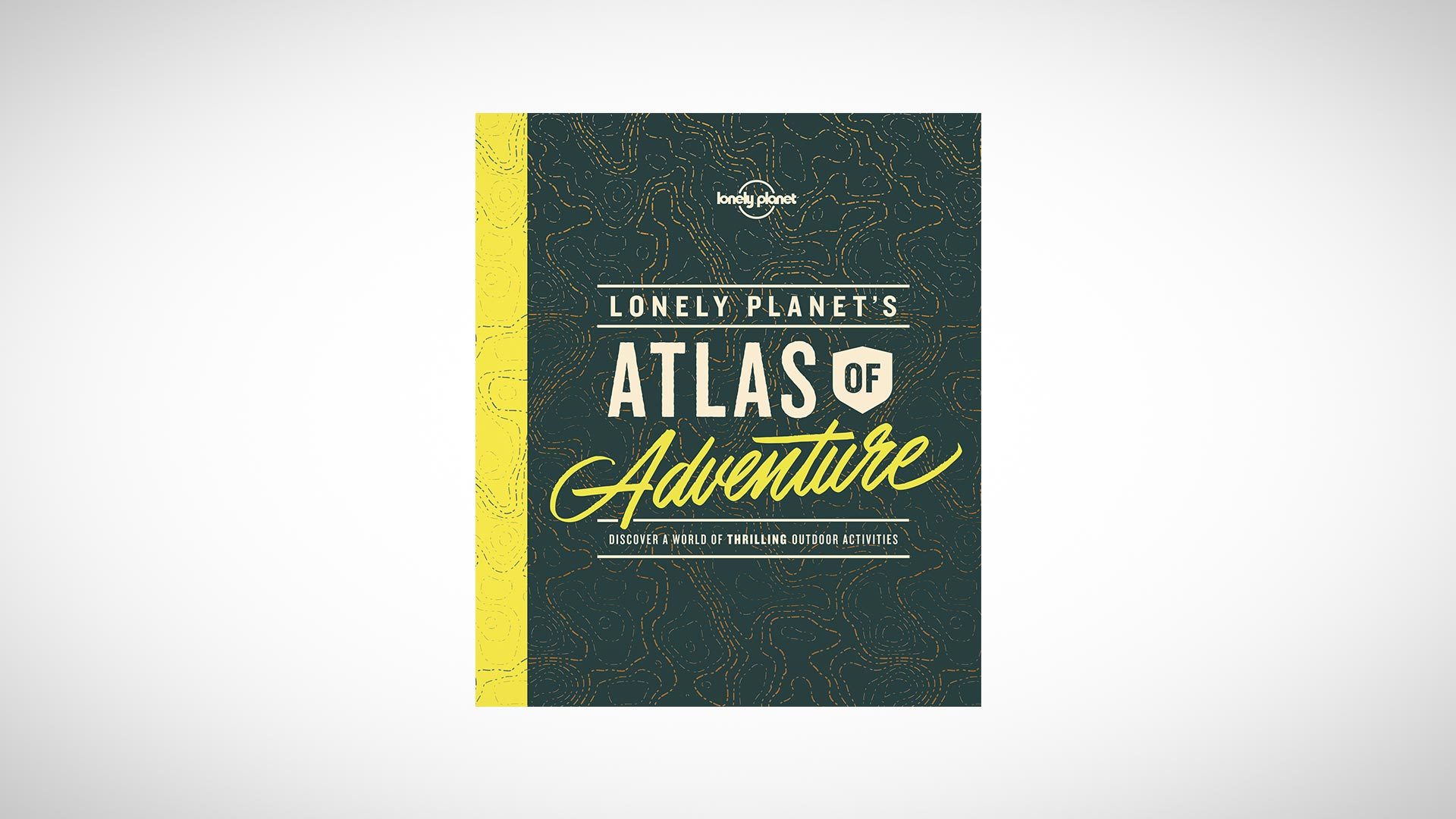 Lonely Planet Atlas of Adventure