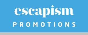 Escapism Promotions